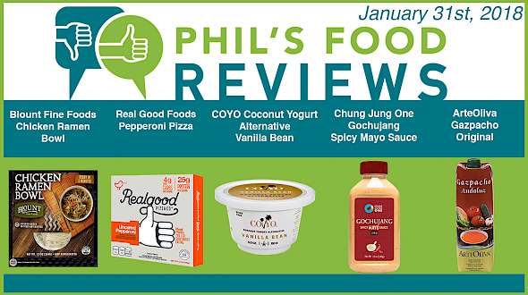 Phil's Food Reviews for February 7th, 2018
