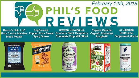 Phil's Food Reviews for February 14th, 2018
