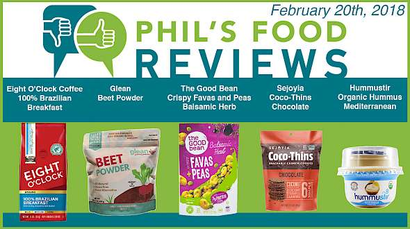 Phil's Food Reviews for February 20th, 2018