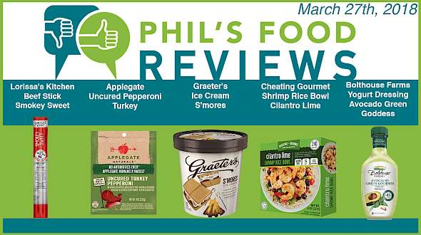 Phil's Food Reviews for March 27th, 2018