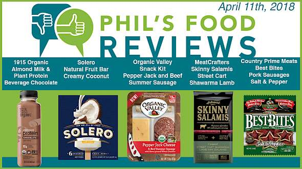 Phil's Food Reviews for Wednesday April 11th, 2018