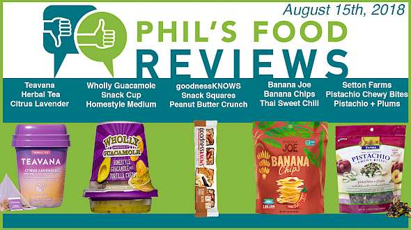 Phil's Food Reviews for Wednesday, August 15th, 2018