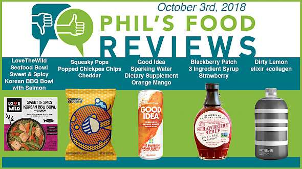 Phil's Food Reviews for Wednesday, October 3rd, 2018