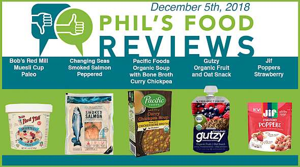 Phil's Food Reviews for Wednesday December 5th, 2018