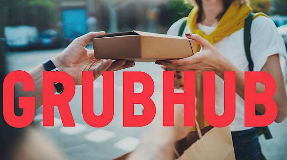 GrubHub Wants to Own Foodservice Delivery