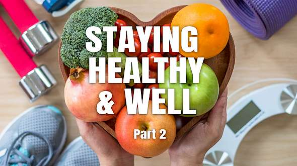 2021 Trend Predictions Part 2: Staying Healthy and Well