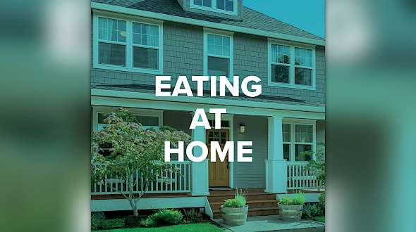 2021 Trend Predictions Part 3: Eating At Home