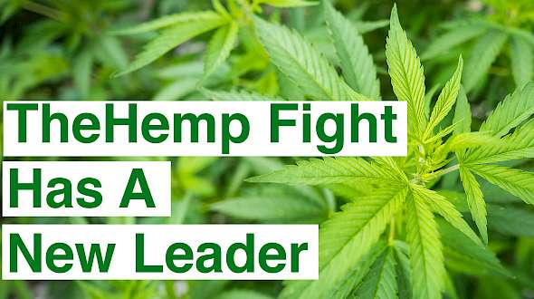 The Hemp Fight Has A New Leader
